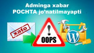 Adminga-xabar-ketmayapti-wordpress